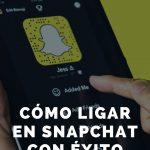 Cómo ligar en Snapchat